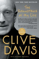 The Soundtrack of My Life by Clive Davis