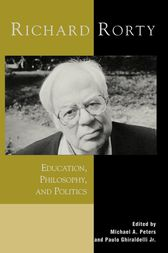 Richard Rorty by Michael A. Peters