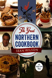 The Great Northern Cookbook by Sean Wilson