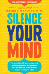 Silence Your Mind by Ramesh Manocha