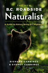The New B.C. Roadside Naturalist by Richard Cannings