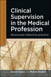 Clinical Supervision In The Medical Profession by David Owen