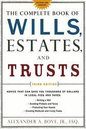 The Complete Book of Wills, Estates & Trusts by Jr. Bove