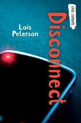Disconnect by Lois Peterson