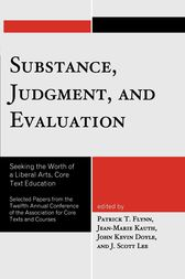 Substance, Judgment, and Evaluation by Patrick T. Flynn