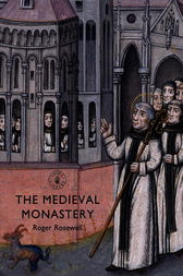 The Medieval Monastery by Roger Rosewell