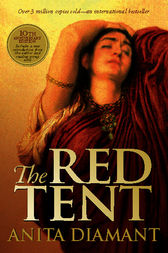 the red tent by anita diamant essay The red tent summary the red tent by anita diamant tells the story of the biblical character dinah, jacob's daughter and joseph's sister in the bible, dinah's story is only briefly mentioned.