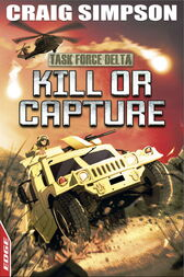 EDGE: Task Force Delta: Kill or Capture by Craig Simpson