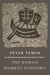 The Roman Market Economy by Peter Temin