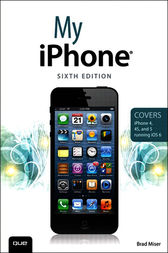 My iPhone (Covers iPhone 4, 4S and 5 running iOS 6) by Brad Miser