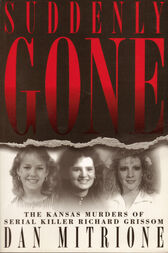 Suddenly Gone by Dan Mitrione