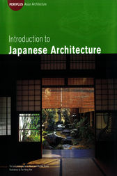 Introduction to Japanese Architecture by Michiko Young