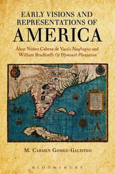 Early Visions and Representations of America by M. Carmen Gomez-Galisteo