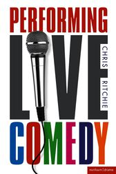 Performing Live Comedy by Chris Ritchie