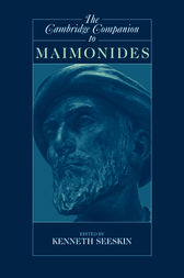 The Cambridge Companion to Maimonides by Kenneth Seeskin