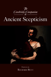 The Cambridge Companion to Ancient Scepticism by Richard Bett