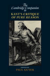 The Cambridge Companion to Kant's Critique of Pure Reason by Paul Guyer