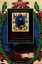 The Cambridge Companion to Early Modern Women's Writing by Laura Lunger Knoppers
