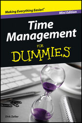 Time Management For Dummies by Dirk Zeller