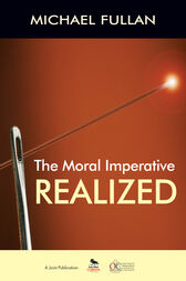 The Moral Imperative Realized by Michael Fullan
