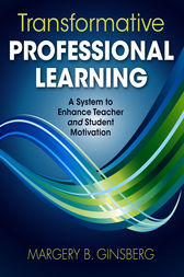 Transformative Professional Learning by Margery B. Ginsberg