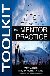 Toolkit for Mentor Practice by Patty J. Horn