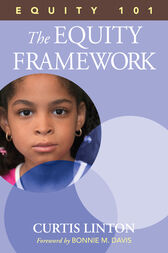 Equity 101- The Equity Framework by Curtis W. Linton