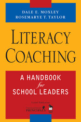 Literacy Coaching by Dale E. Moxley