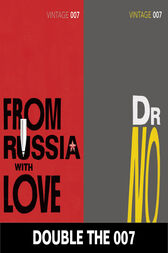 Double the 007: From Russia with Love and Dr No (James Bond 5&6) by Ian Fleming