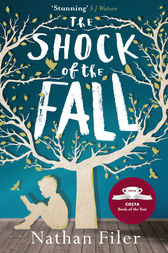 The Shock of the Fall by Nathan Filer