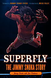 Superfly by Jimmy Snuka