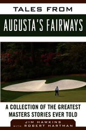 Tales from Augusta's Fairways by Jim Hawkins