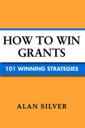 How to Win Grants by Alan Silver