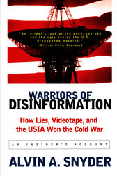 Warriors of Disinformation by Alvin A. Snyder