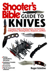 Shooter's Bible Guide to Knives by Roger Eckstine