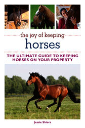 The Joy of Keeping Horses by Jessie Shiers