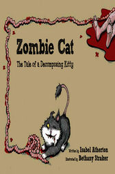 Zombie Cat by Isabel Atherton