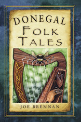 Donegal Folk Tales by Joe Brennan