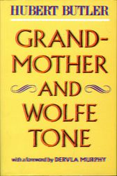 Grandmother and Wolfe Tone by Hubert Butler