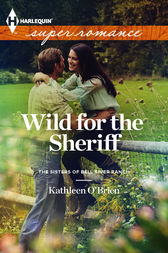 Wild for the Sheriff by Kathleen O'Brien