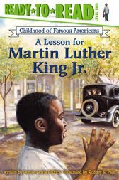 A Lesson for Martin Luther King Jr. by Rodney S. Pate