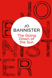 The Going Down of the Sun by Jo Bannister