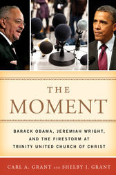 The Moment by Carl A. Grant
