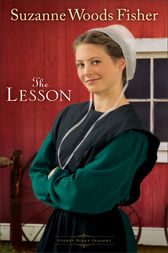The Lesson (Stoney Ridge Seasons Book #3) by Suzanne Woods Fisher