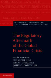 The Regulatory Aftermath of the Global Financial Crisis by Eilís Ferran