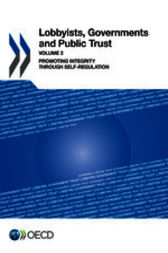 Lobbyists, Governments and Public Trust, Volume 2 by OECD Publishing