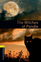 The Witches of Pendle Level 1 Oxford Bookworms Library by Rowena Akinyemi