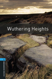 Wuthering Heights Level 5 Oxford Bookworms Library by Emily Brontë