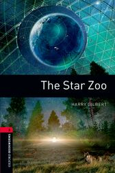 The Star Zoo Level 3 Oxford Bookworms Library by Harry Gilbert
