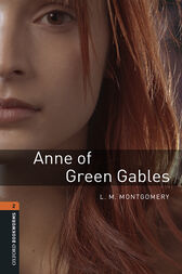 Anne of Green Gables Level 2 Oxford Bookworms Library by L. M. Montgomery